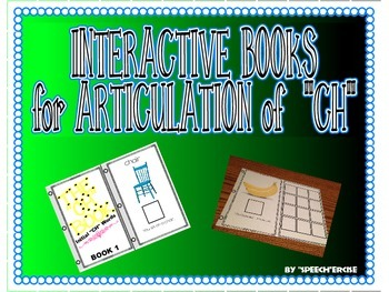 """SPEECH THERAPY INTERACTIVE BOOKS for ARTICULATION of """"CH"""""""