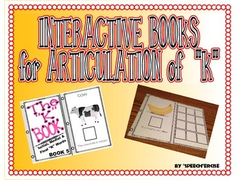 "SPEECH THERAPY INTERACTIVE BOOKS for ARTICULATION of ""K"""