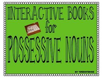 SPEECH THERAPY INTERACTIVE BOOKS for POSSESSIVE NOUNS