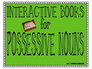 SPEECH THERAPY INTERACTIVE BOOKS for POSSESSIVE NOUNS