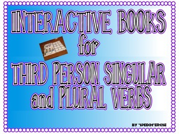 SPEECH THERAPY INTERACTIVE BOOKS for THIRD PERSON SINGULAR & PLURAL VERBS