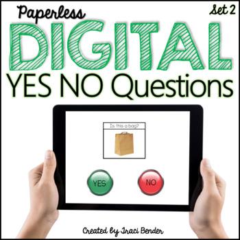 INTERACTIVE Digital Yes/No Questions Set 2 {NO Prep}