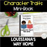 Louisiana's Way Home Character Traits Graphic Organizers