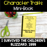 INTERACTIVE MINI-BOOK - I Survived the Children's Blizzard - Character Traits