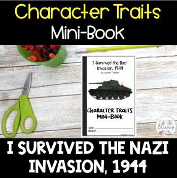 INTERACTIVE MINI-BOOK - I Survived the Nazi Invasion, 1944 - Character Traits