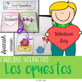 INTERACTIVE NOTEBOOK: Los opuestos en San Valentín {SPANISH}