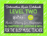 INTERACTIVE NOTEBOOK: MUSIC THEORY - LEVEL 2