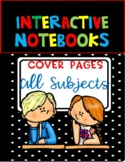 INTERACTIVE NOTEBOOKS   COVER PAGES