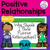 INTERACTIVE {PPT & GOOGLE DRIVE} SEL LP#20: Positive Relat