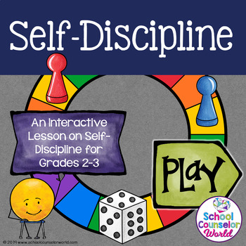 INTERACTIVE SEL Curriculum #9: Self-Discipline Helps Me Be in Control Grades 2-3
