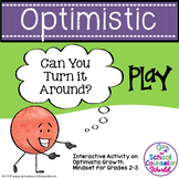 INTERACTIVE SEL Sequential Curriculum LP#6: Optimistic Mindset, Grades 2-3