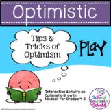 INTERACTIVE SEL Sequential Curriculum LP#6: Optimistic Mindset, Grades 4-6