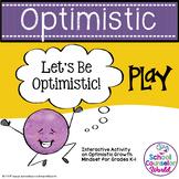 INTERACTIVE SEL Sequential Curriculum LP#6: Optimistic Mindset, Grades K-1
