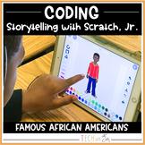 DIGITAL STORYTELLING WITH SCRATCH CODING BLACK HISTORY (FEBRUARY)