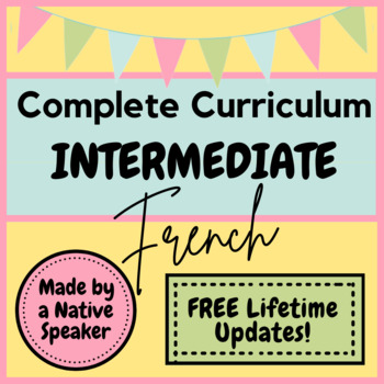 INTERMEDIATE FRENCH BUNDLE - Full year of activities! Full Curriculum! Level 2 3