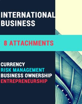 INTERNATIONAL BUSINESS BUNDLE – Currency, Risk, Bus Ownership, Entrepreneurship