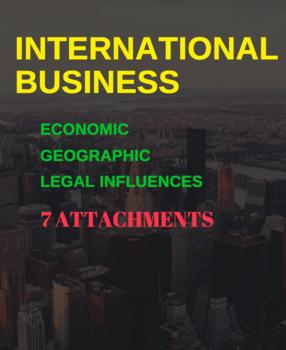 INTERNATIONAL BUSINESS BUNDLE -  Economic, Geographic & Legal Influences