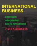 INTERNATIONAL BUSINESS BUNDLE -  Economic, Geographic & Le