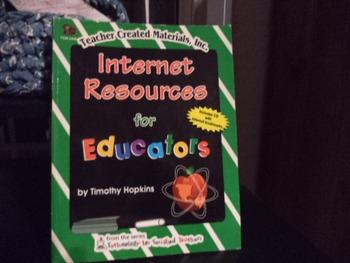 INTERNET RESOURCES FOR EDUCATORS 1-57690-458-X