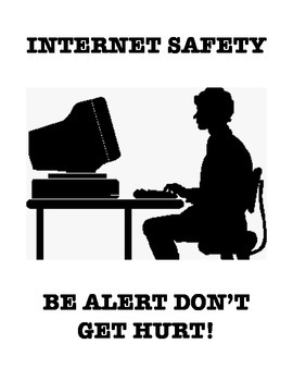 INTERNET SAFETY (NOT GRADE SPECIFIC)
