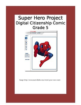 Super Hero Project ~ Digital Citizenship Comic ~ Grade 5