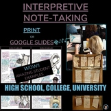 NOTE-TAKING - ANNOTATION - ANY TEXT - PRINT OR GOOGLE SLIDES