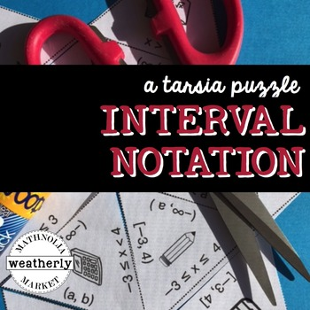 INTERVAL NOTATION with inequalities - a tarsia puzzle