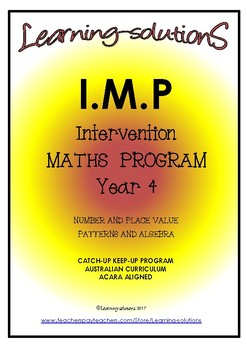INTERVENTION MATHS PROGRAM - IMP Year 4 - ACARA Aligned - ANSWERS Included