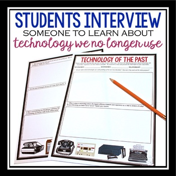 INTERVIEW ASSIGNMENT: TECHNOLOGY OF THE PAST