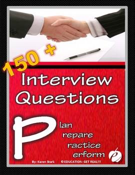 "JOB INTERVIEW QUESTIONS: ""Plan, Prepare, Practice & Perform!"""