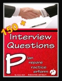 "JOB INTERVIEW QUESTIONS: ""Plan, Prepare, Practice & Perform!"""