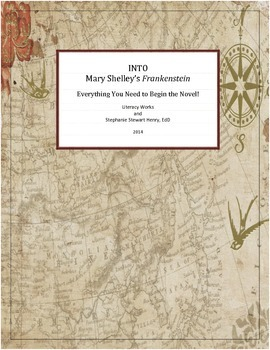 INTO Mary Shelley's Frankenstein: Everything You Need to B
