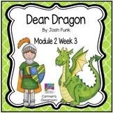 HMH Into Reading Module 2 Week 3 Third Grade - Dear Dragon Supplement