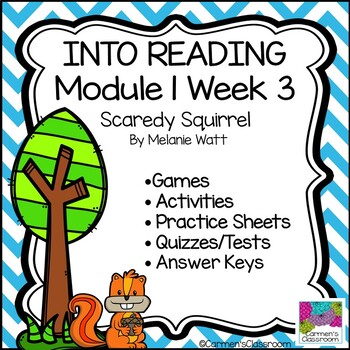 Grade 3 INTO READING Module 1 Week 3 Scaredy Squirrel Vocabulary & Comprehension