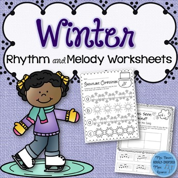 Winter Rhythm and Melody Worksheets