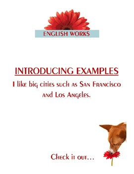 Introducing Examples: SUCH AS, LIKE, FOR EXAMPLE