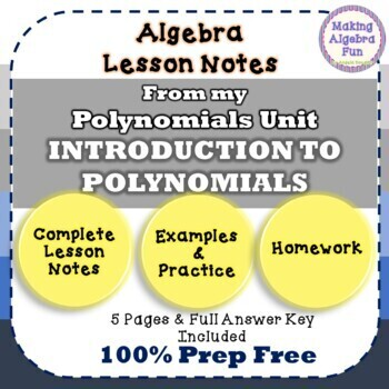 INTRODUCTION TO POLYNOMIALS Lesson Notes & Homework