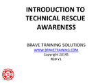 INTRODUCTION TO TECHNICAL RESCUE AWARENESS