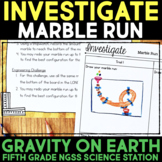 INVESTIGATE Gravitational Force with a Marble Run Engineering Challenge