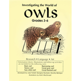 INVESTIGATING THE WORLD OF OWLS Gr. 3-6