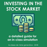 INVESTING IN THE STOCK MARKET : an in-class simulation guide