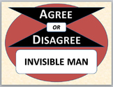 INVISIBLE MAN - Agree or Disagree Pre-reading Activity