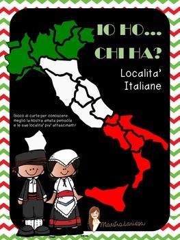 IO HO, CHI HA? - Localita' Italiane