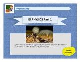 IO Physics Part 1