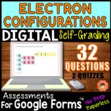 ELECTRON CONFIGURATIONS ~ Self-Grading Quiz Assessments fo