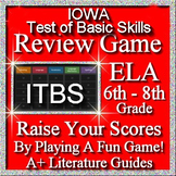 IOWA ELA Review Game I Grades 6 - 8 (ITBS Iowa Test of Basic Skills)