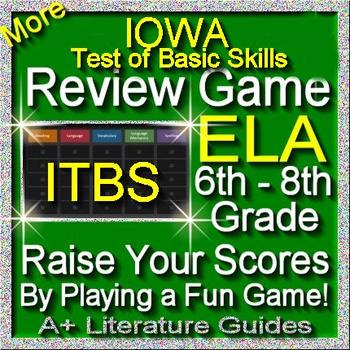 IOWA ELA Review Game III Grades 6 - 8 (ITBS Iowa Test of Basic Skills)