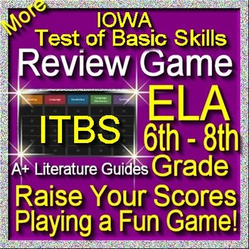 IOWA ELA Review Game IV Grades 6 - 8 (ITBS Iowa Test of Basic Skills)