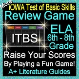 IOWA ELA Review Game VI Grades 6 - 8 (ITBS Iowa Test of Basic Skills)