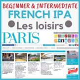IPA French francais leisure time loisirs Authentic Paris d